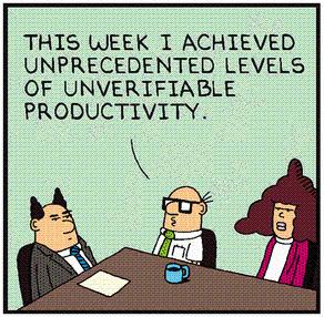 unprecedented levels of unverifiable productivity